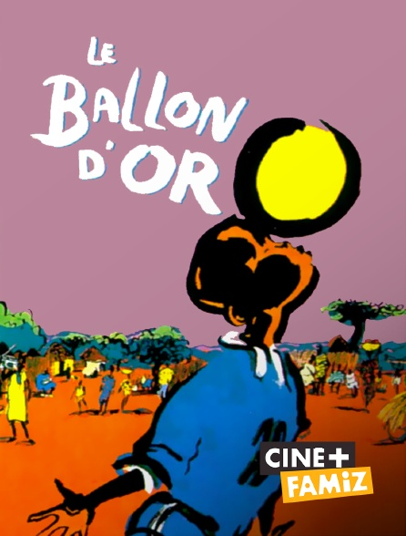 Replay Tf1 L'emprise Film Complet : replay, l'emprise, complet, Ballon, D'or, Streaming, Replay, Ciné+, Famiz