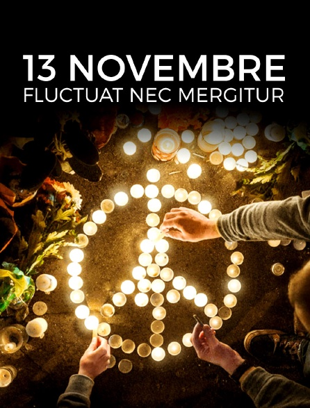 13 Novembre Fluctuat Nec Mergitur Streaming : novembre, fluctuat, mergitur, streaming, Novembre, Fluctuat, Mergitur, Streaming, Molotov.tv