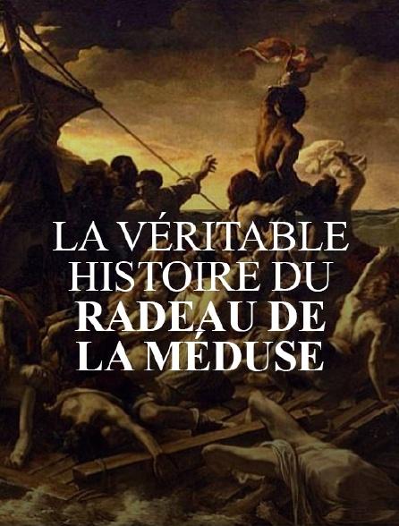Radeau De La Méduse Histoire : radeau, méduse, histoire, Véritable, Histoire, Radeau, Méduse, Streaming, Molotov.tv