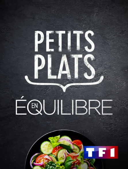 Petits Plats En Equilibres : petits, plats, equilibres, Petits, Plats, équilibre, Streaming, Molotov.tv