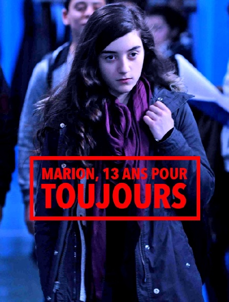 Marion 13 Ans Pour Toujours Film Streaming Gratuit : marion, toujours, streaming, gratuit, Marion,, Toujours, Streaming, Molotov.tv