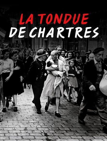 La Tondue De Chartres Documentaire : tondue, chartres, documentaire, Tondue, Chartres, Streaming, Molotov.tv