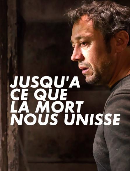 Jusqu'à Ce Que La Mort Nous Unisse Streaming : jusqu'à, unisse, streaming, Jusqu'à, Unisse, Streaming, Molotov.tv