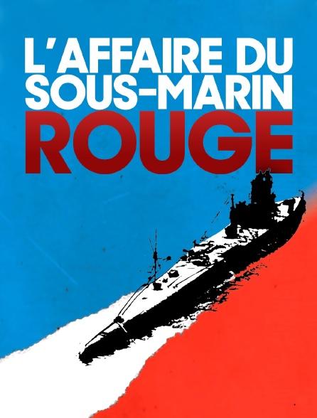 Affaire Du Pull Over Rouge : affaire, rouge, L'affaire, Sous-marin, Streaming, Molotov.tv