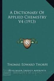 Thorpe chemistry dictionary