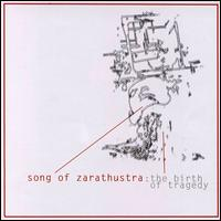 Song Of Zarathustra - Birth Of Tragedy on Troubleman (2000)