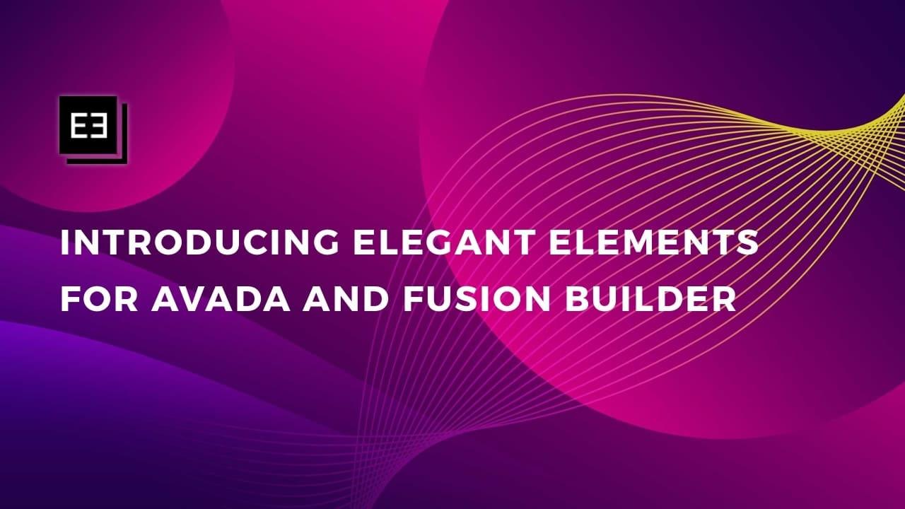 Elegant Elements for Fusion Builder Introduction