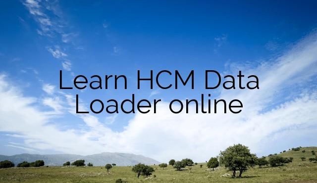Learn HCM Data Loader online