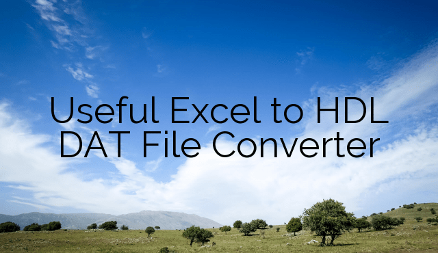 Useful Excel to HDL DAT File Converter