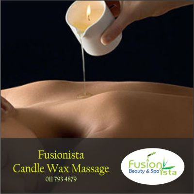 Fusionista, Spa, Super Spa, Candle Wax Massage, best of, Randburg, Johannesburg