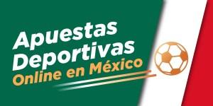 Apuestas Deportivas en México