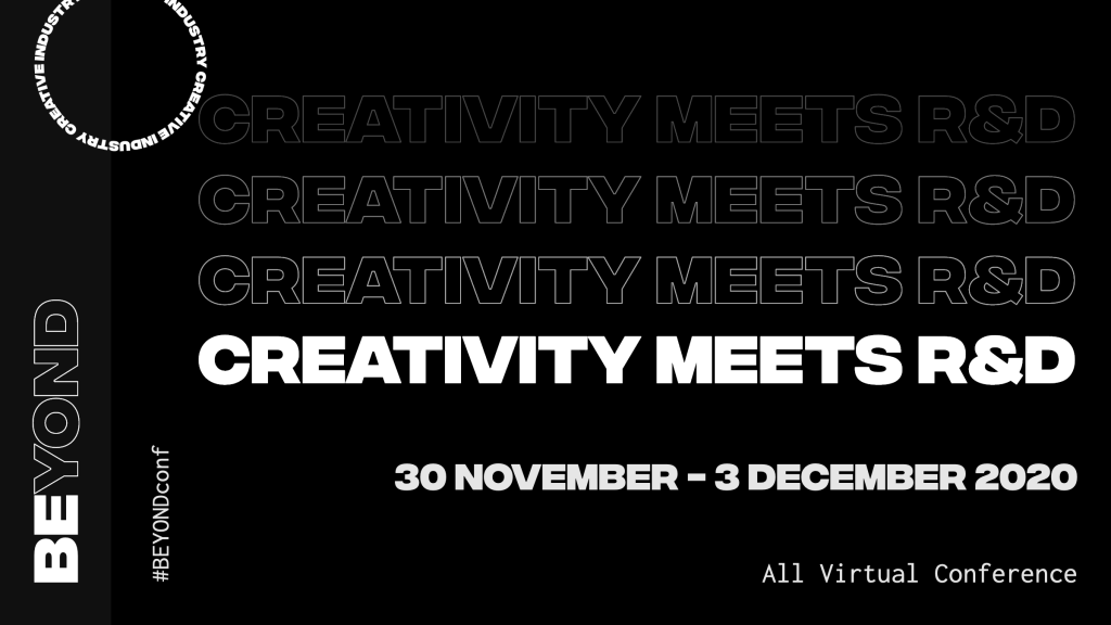 "Graphic for Beyond Conference 30 Nov - 3 Dec 2020 ""Creativity Meets R&D"""