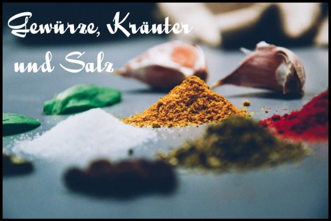 Gewürze, Kräuter und Salz