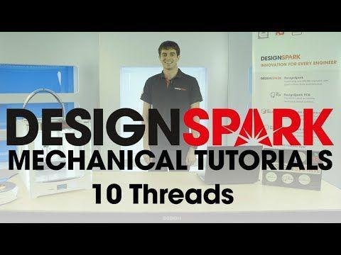 DesignSpark Mechanical Training – 10 Threads