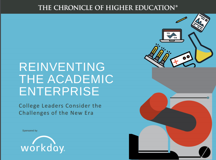 "New reports and webinar: ""Reinventing the Academic Enterprise"" and ""Great Colleges to Work For"" from The Chronicle of Higher Education"