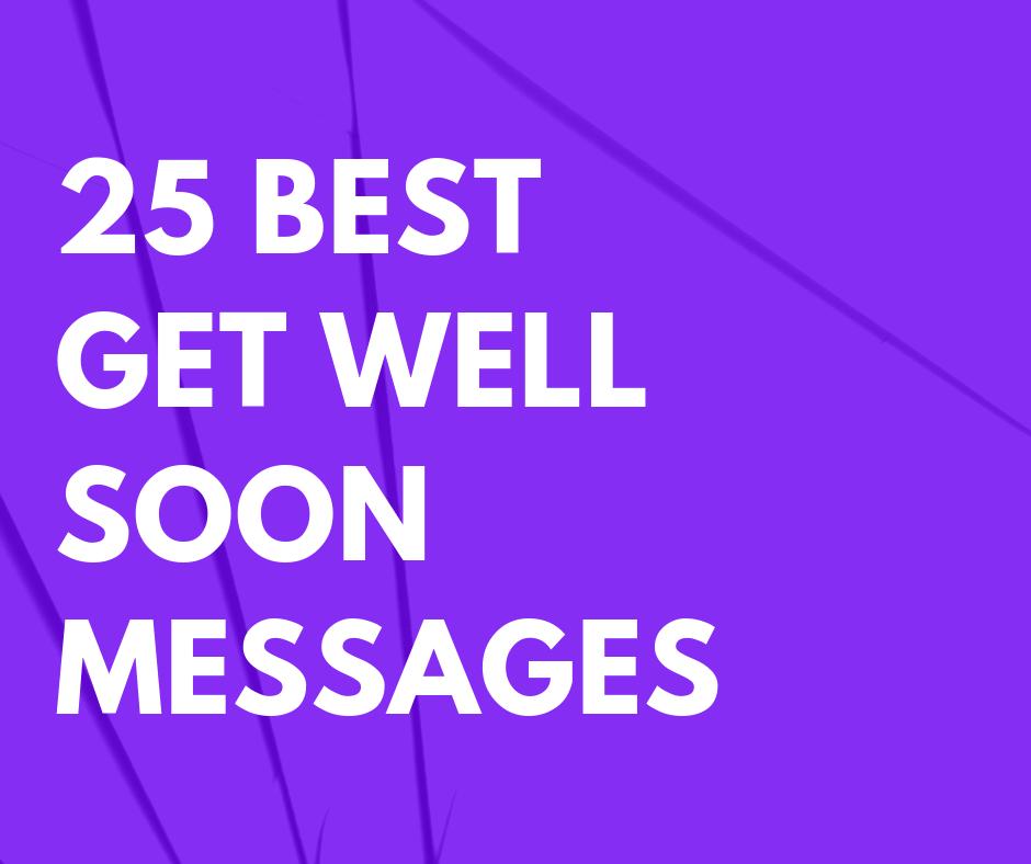 25 best get well
