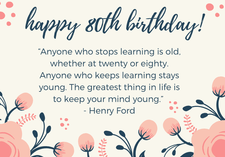 40 Amazing 80th Birthday Messages To Write In A Birthday Card Futureofworking Com