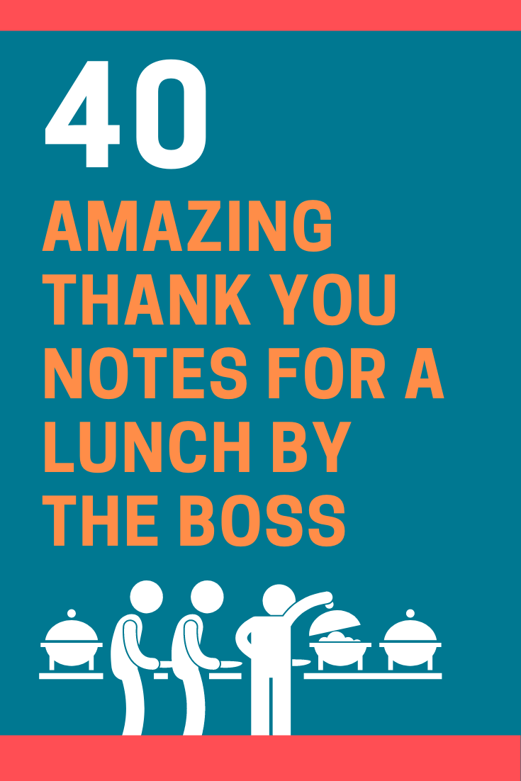 Thank You For Delicious Lunch Quotes : thank, delicious, lunch, quotes, Examples, Thank, Notes, Lunch, Boss), FutureofWorking.com