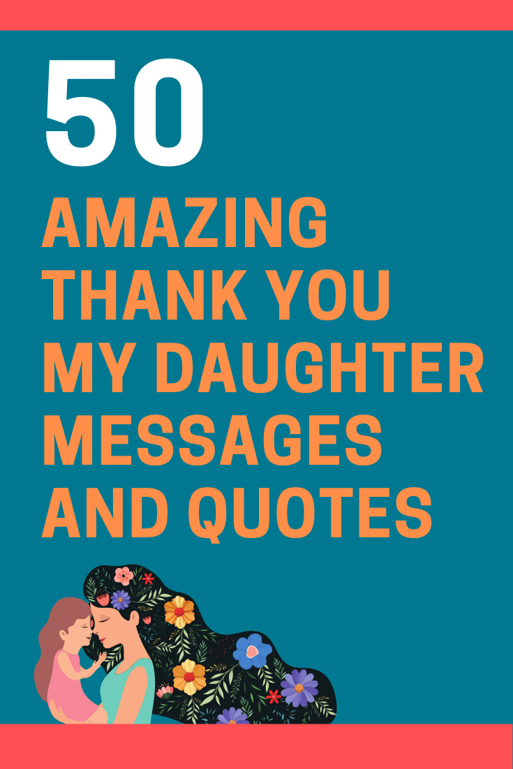 Thank You Daughter Quotes : thank, daughter, quotes, Thank, Daughter, Messages, Quotes, FutureofWorking.com