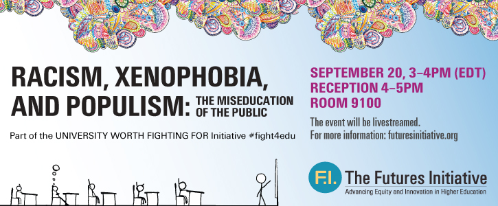 """Event Recap: """"Racism, Xenophobia, and Populism: The Miseducation of the Public"""""""