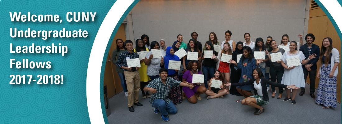 Welcome, CUNY Undergraduate Leadership Fellows, 2017-2018 - Photo of students holding certificates after day-long leadership training.