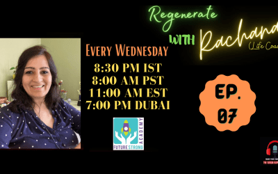 Regenerate with Rachana | Ep. 7. | Words Matter: Use Their Power To Inspire Change And Shape Culture
