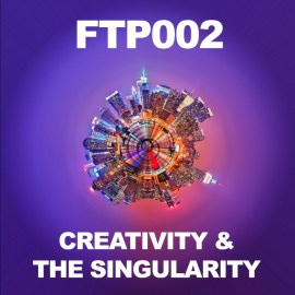 Mike Gilliland and Euvie Ivanova talk about why creativity may be the most important thing in life, and how that relates to the Singularity and future AI in this episode of The Future Thinkers Podcast.
