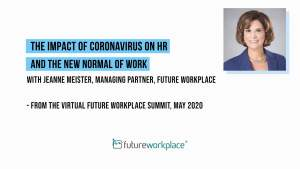The Impact of Coronavirus on HR and the New Normal of Work