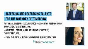 Assessing and Leveraging Talents for the Workday of Tomorrow