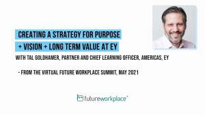 Creating a Strategy for Purpose + Vision + Long Term Value at EY