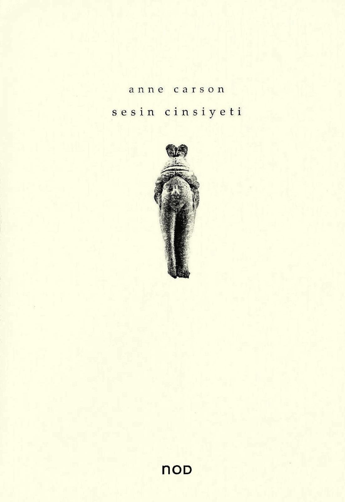 Anne Carson - Sesin Cinsiyeti 1