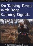 Calming Signals by Turid Rugaas
