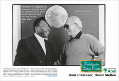 One of the ads featured in major Brazilian magazines showed the football player Pelé beside one of his childhood teachers