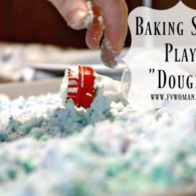 "Baking Soda Play ""Dough"" for Sensory Play and Science Fun!"