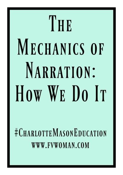 The Mechanics of Narration How We Do It