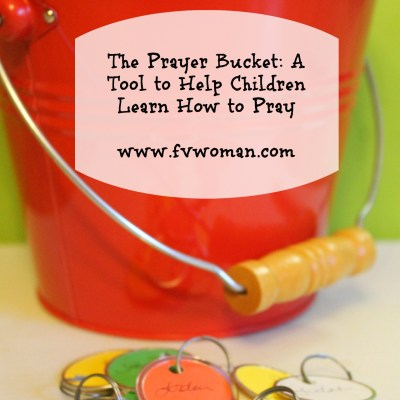 The Prayer Bucket: A Tool to Help Children to Learn How to Pray