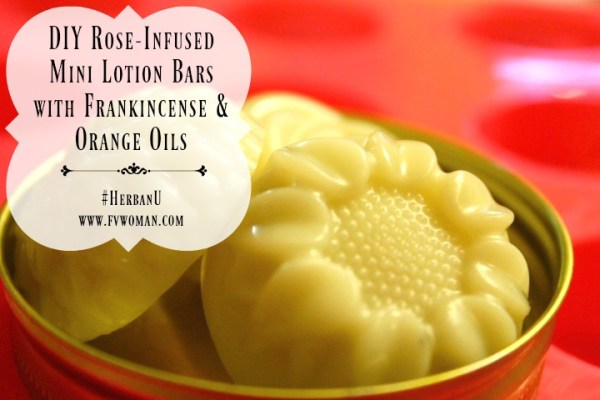 DIY Rose Infused Mini Lotion Bars with frankincence and orange oils