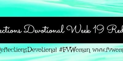 Reflections Devotional Week 19 Redeemed