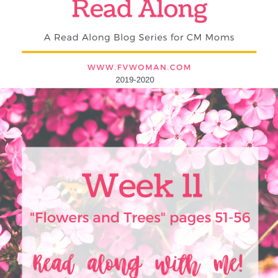 Week 11 Flowers and Trees Charlotte Mason Home Education Read Along