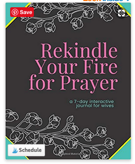Rekindle your fire for prayer