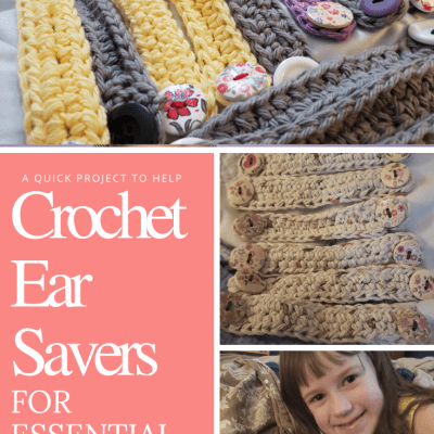 Crochet Ear Savers An Easy Project to Bless Essential Workers