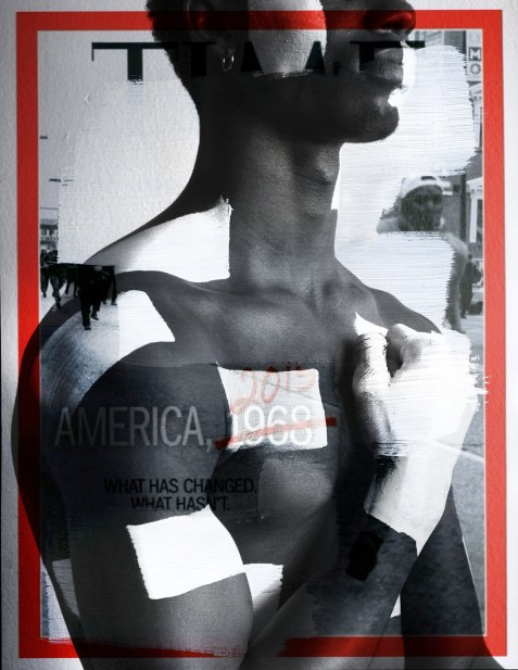 "Superimposed above a previous TIME magazine cover that has a man of color running from a group of SWAT members, and the title is: ""America, 1968 What has changed, What hasn't."" with the ""1968"" crossed out, and ""2015"" written above it. The Black man from the previous photos with his loose fist on his heart, painted, is on top and behind."