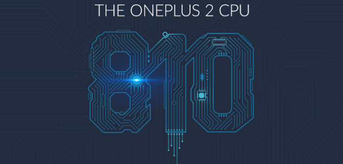 OnePlus will boast Snapdragon 810 v2.1 processor