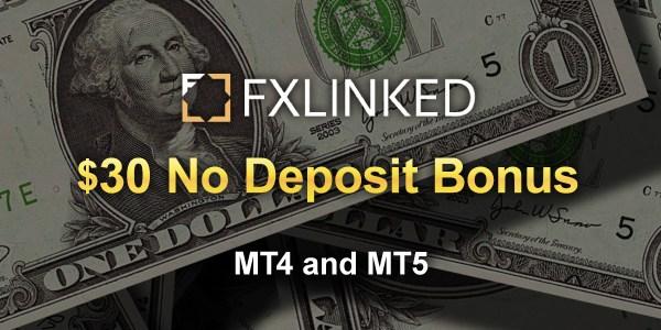 FXLinked $30 No Deposit Bonus   Promotion   FXLinked