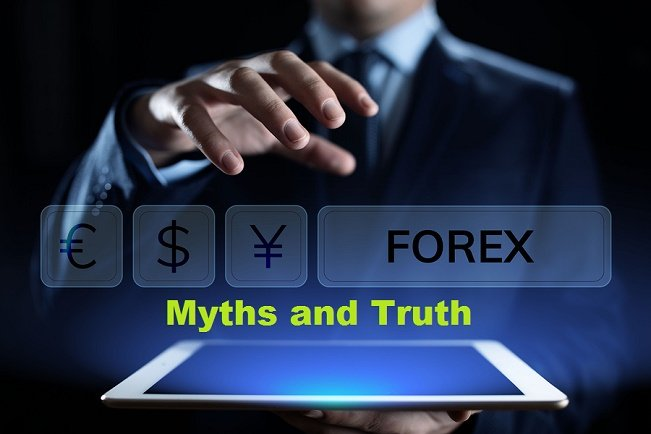 Myths and Truth About Forex Trading