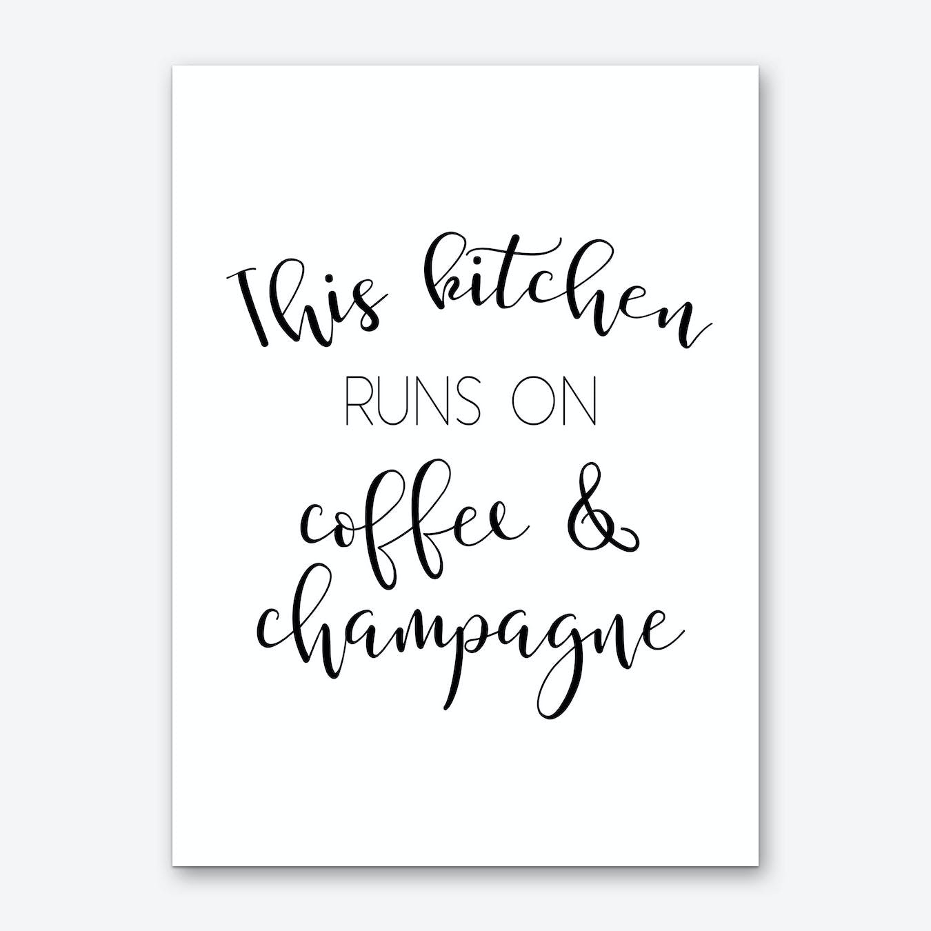 kitchen prints stainless steel shelf en this runs on coffee and champagne art print by pixy paper