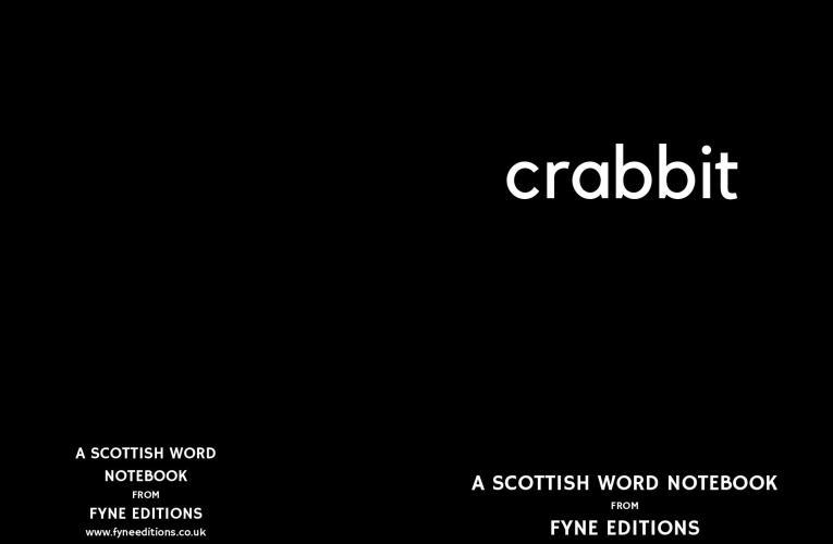 Crabbit – a Scottish words notebook