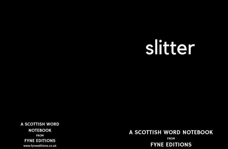 Slitter – a Scottish words notebook