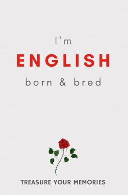 I'm English Born & Bred - Lined Notebook