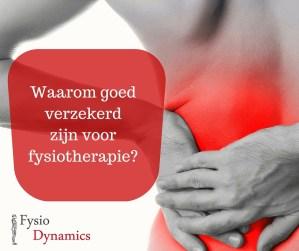 waarom goed verzekerd zijn voor fysiotherapie